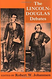 The Lincoln-Douglas Debates of 1858 by…