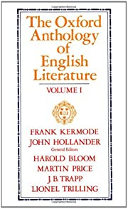The Oxford Anthology of English Literature:…