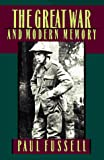 The Great War and modern memory / Paul Fussell