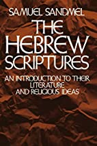 The Hebrew Scriptures: An Introduction to…