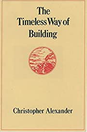 The Timeless Way of Building por Christopher…