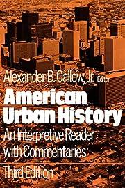 American Urban History: An Interpretive…