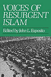 Voices of Resurgent Islam by John L.…