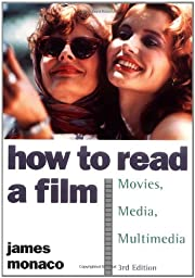 How to Read a Film: The World of Movies,…