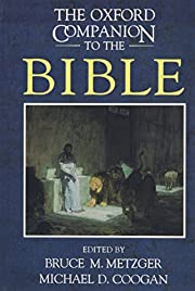 The Oxford Companion to the Bible (Oxford…