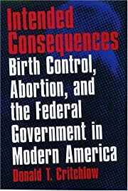Intended Consequences: Birth Control,…