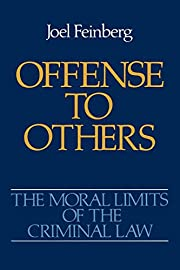 Offense to Others: The Moral Limits of the…