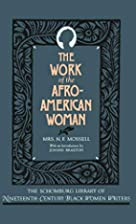 The Work of the Afro-American Woman (The…