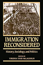 Immigration Reconsidered: History,…