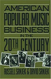 American Popular Music Business in the 20th…