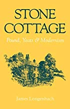 Stone Cottage: Pound, Yeats, and Modernism…