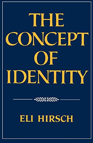 The Concept of Identity, Hirsch, Eli