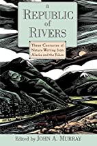 A Republic of Rivers: Three Centuries of…