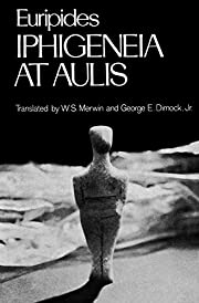 Iphigeneia at Aulis (Greek Tragedy in New…