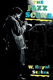 The Jazz Scene: An Informal History from New…