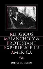 Religious melancholy and Protestant…