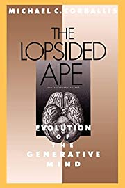 The lopsided ape : evolution of the…