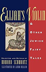Elijah's Violin and Other Jewish Fairy…