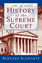 A History of the Supreme Court by Bernard…