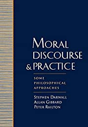 Moral Discourse and Practice: Some…