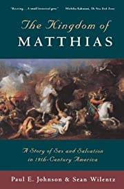 The Kingdom of Matthias: A Story of Sex and…