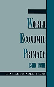 World Economic Primacy: 1500-1990 de Charles…