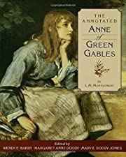 The Annotated Anne of Green Gables –…