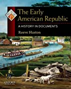 The Early American Republic: A History in…