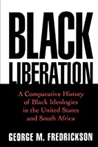 Black Liberation: A Comparative History of…