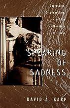 Speaking of Sadness: Depression,…