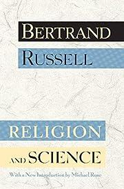 Religion and Science – tekijä: Bertrand…