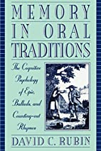 Memory in Oral Traditions: The Cognitive…