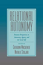 Relational Autonomy: Feminist Perspectives…