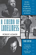 A Cinema of Loneliness: Penn, Stone,…