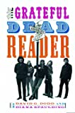 The Grateful Dead reader / edited by David G. Dodd, Diana Spaulding