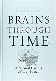 Brains Through Time: A Natural History of…