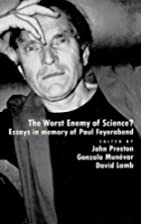The Worst Enemy of Science?: Essays in…