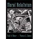 Moral Relativism A Reader