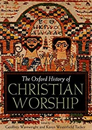 The Oxford history of Christian worship por…