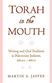 Torah in the Mouth: Writing and Oral…