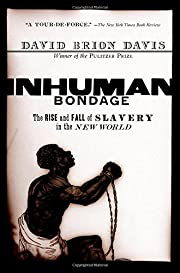 Inhuman Bondage : The Rise and Fall of…