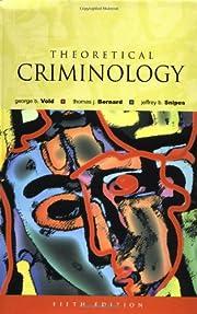 Theoretical Criminology av George B. Vold