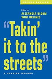 Takin' it to the streets: A Sixties…