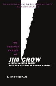 The Strange Career of Jim Crow – tekijä:…