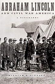 Abraham Lincoln and Civil War America: A…
