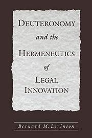 Deuteronomy and the Hermeneutics of Legal…