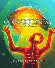 Consciousness: An Introduction – tekijä:…