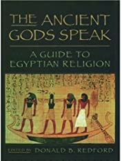 The Ancient Gods Speak: A Guide to Egyptian…