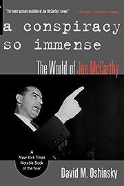 A Conspiracy So Immense: The World of Joe…