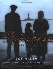 Freedom: A History of US de Joy Hakim
